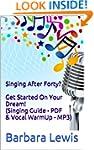 Singing After Forty? - Get Started On...