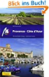 Provence &amp; Cote d Azur: Reisehandbuch...