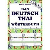 """Deutsch-Thai-Lautschrift - Thai-Deutsch Taschen-W�rterbuch: Inkl. Lautschriftsuchregister (Deutsche Lautschrift f�rs Thai)von """"Michael Veuskens"""""""