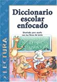 Diccionario Escolar Enfocado: Lectura-Grado K (Spanish Edition)
