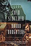 Radon Daughters: A Voyage, Between Art and Terror, from the Mound of Whitechapel to the Limestone Pavements of the Burren