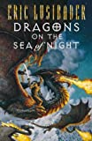 Dragons on the Sea of Night (0002256924) by Eric Lustbader