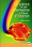 echange, troc G. Varet - La Science et son information à l'heure d'Internet