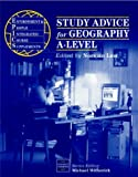 img - for Study Advice for Geography A-Level (E.P.I.) book / textbook / text book