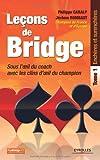 Leçons de bridge Tome 1 : sous l'oeil du coach avec les clins d'oeil du champion, Enchères et surenchères