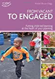 From vacant to engaged (Practitioners' Guides) Alistair Bryce-Clegg