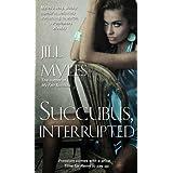 Succubus, Interrupted (The Succubus Diaries)