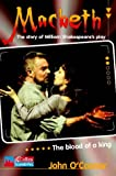 Macbeth: Level 2: The Story of William Shakespeare's Play (Collins Soundbites) (0007116683) by O'Connor, John