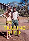 TRADING STYLE: Weltmode im Dialog [Englisch]