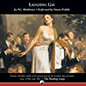 Laughing Gas Audiobook by P. G. Wodehouse Narrated by Simon Prebble