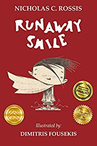 Runaway Smile: An Unshared Smile Is A Wasted Smile by Nicholas Rossis ebook deal
