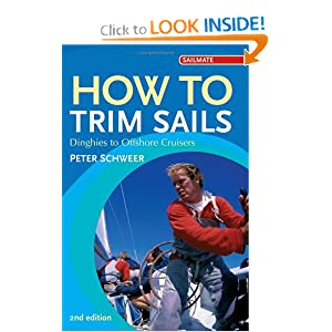 How to Trim Sails: Dinghies to Offshore Cruisers (2nd Edition)