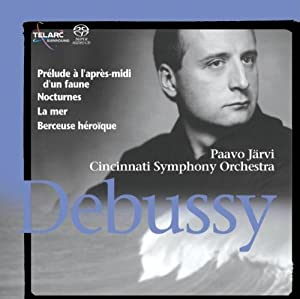 Debussy: Prelude to the Afternoon of a Faun / Nocturnes /  La Mer / Berceuse Heroique