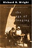 The Age of Longing (0006392067) by Richard B. Wright
