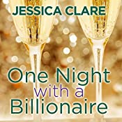 One Night with a Billionaire: Billionaire Boys Club, Book 6 | Jessica Clare