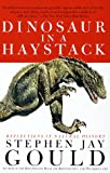 Dinosaur in a Haystack: Reflections in Natural History (0517888246) by Gould, Stephen Jay