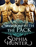 ROMANCE: Paranormal Romance: Swinging with the Pack (Menage BBW Fantasy Romance Books) (Shapeshifter Werewolf Fun, Provocative MMF Mature Young Adult Love and Romance Novella)