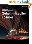 Geheimnisvoller Kosmos: Astrophysik u...