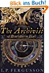 The Archivist (Duntisbourne Hall Book...