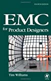 EMC for Product Designers, Fourth Edition