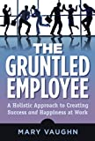 The Gruntled Employee