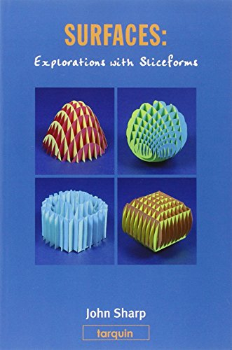 Surfaces: Explorations with Sliceforms