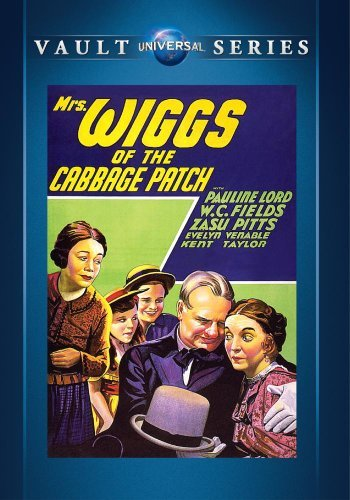 mrs-wiggs-of-the-cabbage-patch-by-wc-fields-zasu-pitts-evelyn-venable-kent-taylor