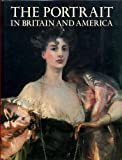 img - for Portrait in Britain and America: With a Biographical Dictionary of Portrait Painters, 1680-1914 book / textbook / text book