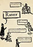 img - for A Collection of Ranter Writings: Spiritual Liberty and Sexual Freedom in the English Revolution book / textbook / text book