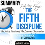 Peter Senge's The Fifth Discipline Summary & Analysis |  Ant Hive Media