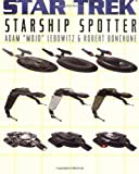 img - for Starship Spotter (Star Trek) by Mojo Lebowitz, Adam, Bonchune, Robert (2001) Paperback book / textbook / text book