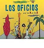 img - for Los Oficios De La A a La Z/ Trades from A to Z(Hardback) - 2004 Edition book / textbook / text book