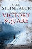 Olen Steinhauer Victory Square