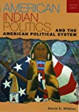 American Indian Politics and the American Political System:2nd (Second) edition