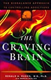 img - for The Craving Brain by Ruden, Ronald, Byalick, Marcia (1998) Hardcover book / textbook / text book
