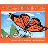 A Monarch Butterfly's Life (Nature Upclose)
