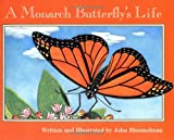 A Monarch Butterfly s Life (Nature Upclose)