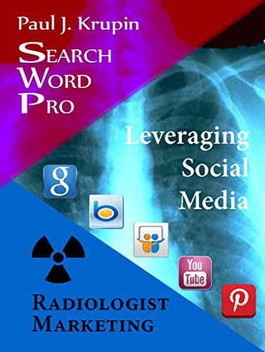 Radiologist Marketing - Search Word Pro: Leveraging Social Media PDF Download Free