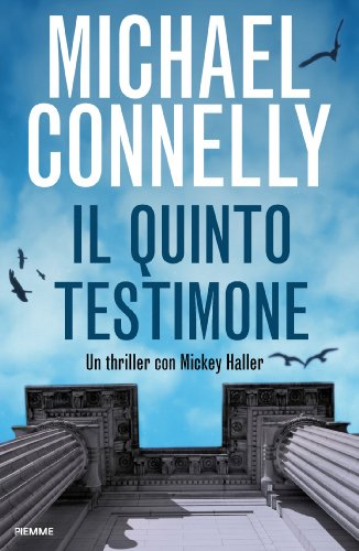 Michael Connelly - Il quinto testimone