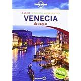 Venecia De cerca (Guías De cerca Lonely Planet)