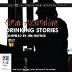 Great Australian Drinking Stories | Jim Haynes