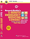 img - for Rosen and Barkin's 5-Minute Emergency Medicine Consult, Third Edition, for PDA (The 5-Minute Consult Series) book / textbook / text book