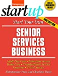 Start Your Own Senior Services Busine...