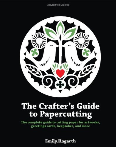 The Crafter'S Guide To Papercutting
