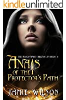 Anais of the Protector's Path (The Blood Mage Chronicles Book 4)