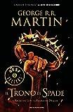 Il Trono di Spade 2. Il Regno dei Lupi, La Regina dei Draghi.: Libro secondo delle cronache del Ghiaccio e del Fuoco (Italian Edition)