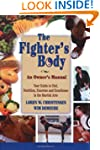 The Fighter's Body: An Owner's Manual...