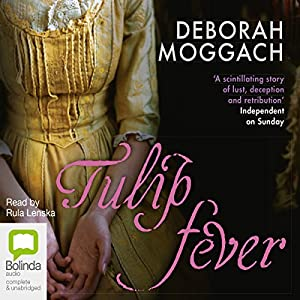 Tulip Fever Audiobook