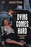 img - for Dying Comes Hard: The Collected Cases of