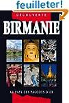 Guide Birmanie - Au pays des pagodes...